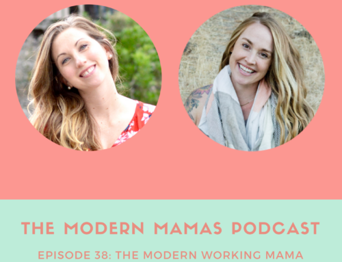 Episode #38 of the MMP – Modern Working Mamas