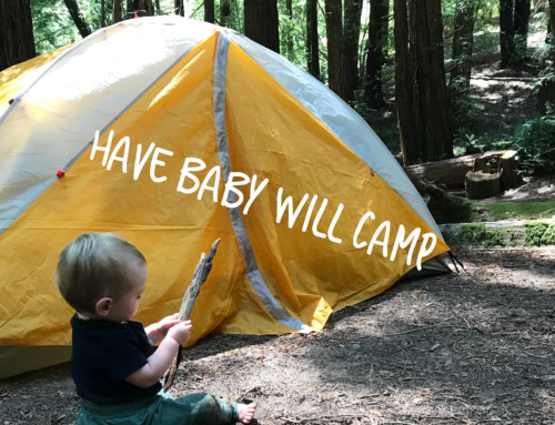 have baby will camp