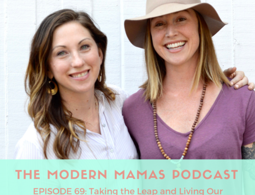 Episode #69 of the MMP – Taking the leap and living our dreams